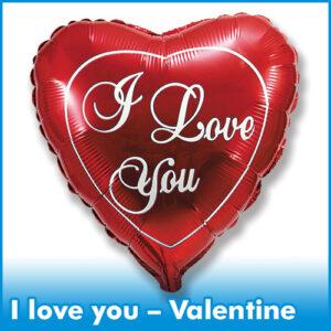 I love you, Valentine